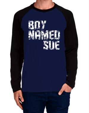Boy Named Sue Long-sleeve Raglan T-Shirt