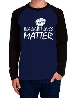 Raglan Manga Larga de Black lives matter