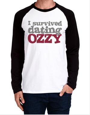 I Survived Dating Ozzy Long-sleeve Raglan T-Shirt