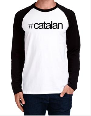 Hashtag Catalan Long-sleeve Raglan T-Shirt