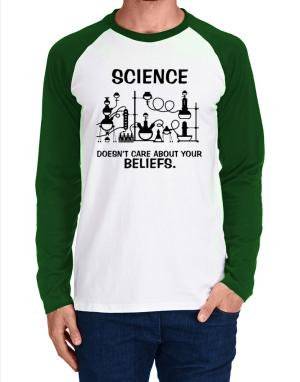 Raglan Manga Larga de Science doesn't care about your beliefs