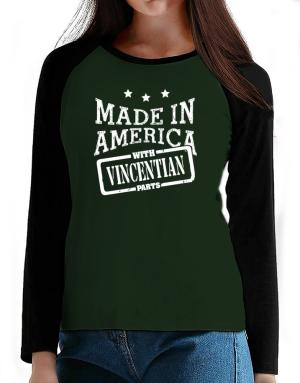Made in America with Vincentian parts T-Shirt - Raglan Long Sleeve-Womens