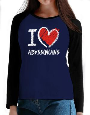 I love Abyssinians chalk style T-Shirt - Raglan Long Sleeve-Womens