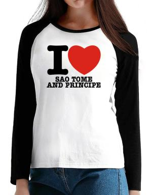 I Love Sao Tome And Principe T-Shirt - Raglan Long Sleeve-Womens