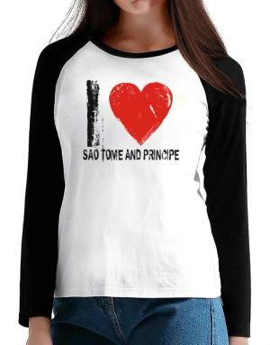 I Love Sao Tome And Principe - Vintage T-Shirt - Raglan Long Sleeve-Womens