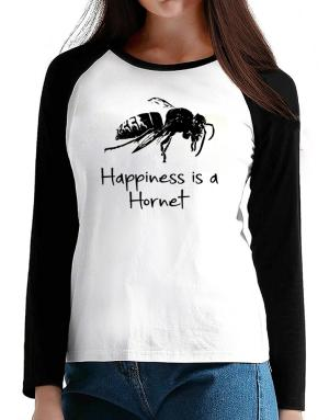 Happiness is a Hornet T-Shirt - Raglan Long Sleeve-Womens