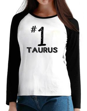 Number 1 Taurus T-Shirt - Raglan Long Sleeve-Womens