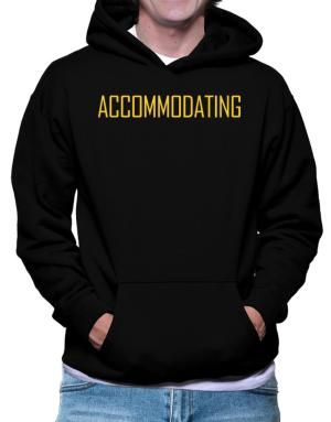 Accommodating - Simple Hoodie