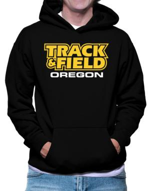 Track And Field - Oregon Hoodie