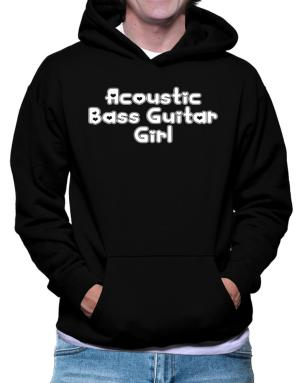 Acoustic Bass Guitar Girl Hoodie