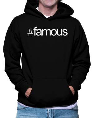 Hashtag famous Hoodie