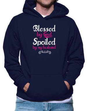 Sudaderas Con Capucha de Blessed by god spoiled by my husband