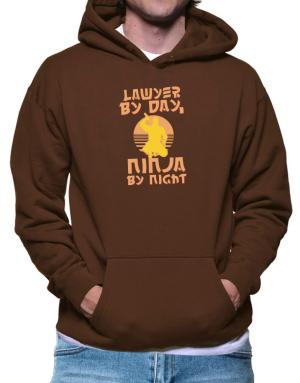 Lawyer By Day, Ninja By Night Hoodie