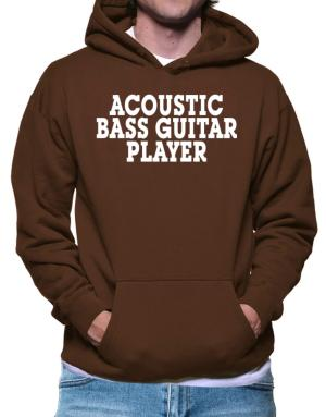 Acoustic Bass Guitar Player - Simple Hoodie