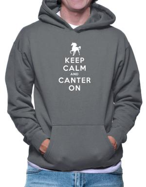 Keep calm and canter on Hoodie