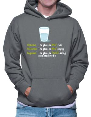 Polera Con Capucha de Optimist pessimist engineer glass problem