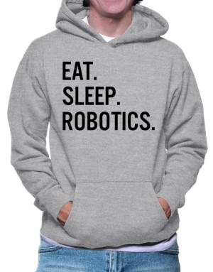 Sudaderas Con Capucha de Eat sleep robotics