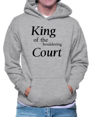 King of the Bouldering court Hoodie
