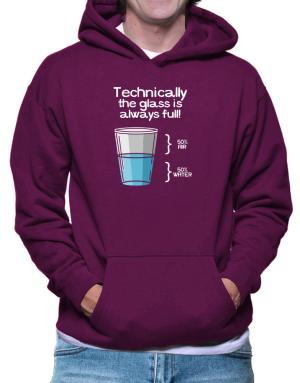Technically the glass is always full! Hoodie