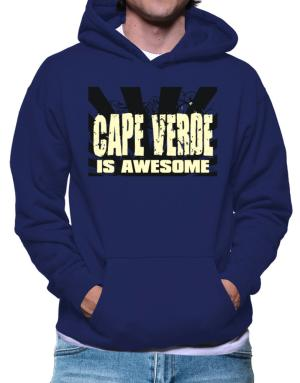 Cape Verde Is Awesome Hoodie