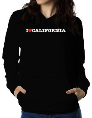 I Love California Women Hoodie