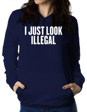 I just look illegal Women Hoodie