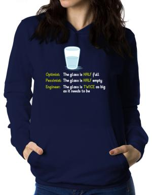 Optimist pessimist engineer glass problem Women Hoodie