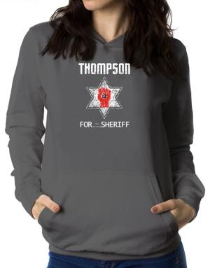 Thompson for Sheriff Women Hoodie