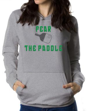 Fear the Paddle Pickleball Women Hoodie