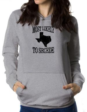 Most Likely to Secede Women Hoodie