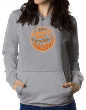 Just another day in paradise pickleball Women Hoodie