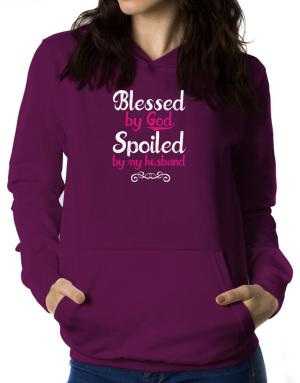 Blessed by god spoiled by my husband Women Hoodie