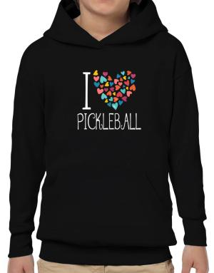Poleras Con Capucha de I love Pickleball colorful hearts