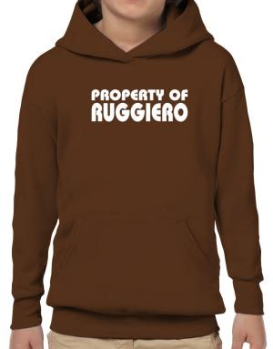 """ Property of Ruggiero "" Hoodie-Boys"