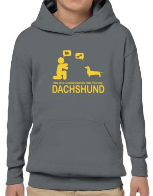 No One Understands Me Like My Dachshund Hoodie-Boys