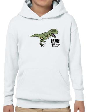 Poleras Con Capucha de Rawr means I Love You in dinosaur