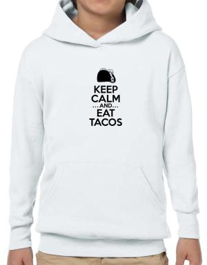 Sudaderas con Capucha para Niños de Keep Calm and Eat Tacos