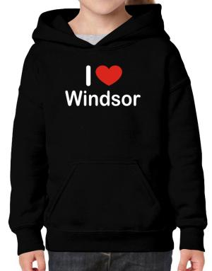 I Love Windsor Hoodie-Girls