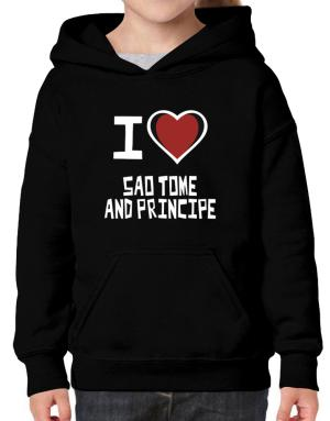 I Love Sao Tome And Principe Hoodie-Girls