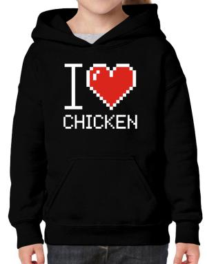I love Chicken pixelated Hoodie-Girls