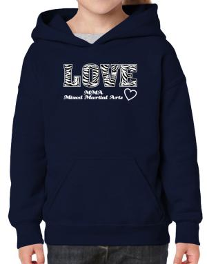 Love MMA Mixed Martial Arts Hoodie-Girls