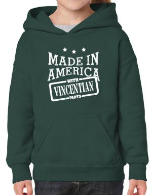 Made in America with Vincentian parts Hoodie-Girls