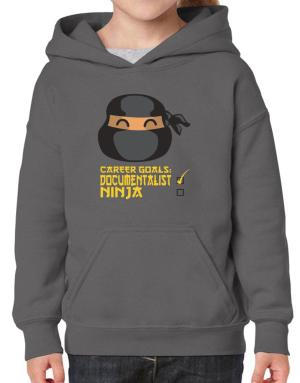 Carrer Goals: Documentalist - Ninja Hoodie-Girls