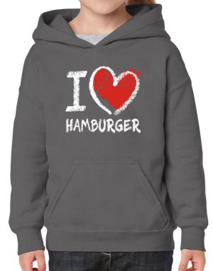 I love Hamburger chalk style Hoodie-Girls