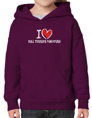 I love Bull Terrier Miniature chalk style Hoodie-Girls