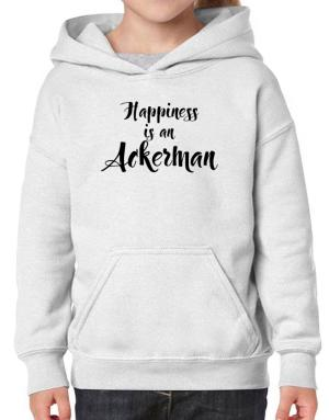 Happiness is a Ackerman Hoodie-Girls