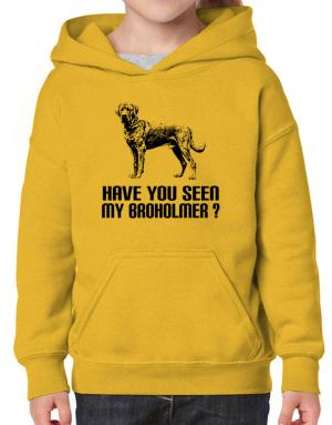 Have you seen my Broholmer? Hoodie-Girls