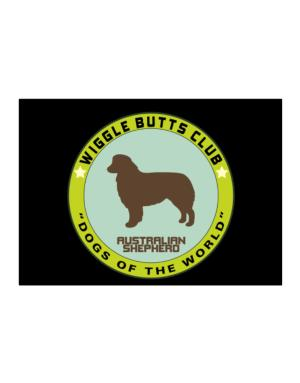 Australian Shepherd - Wiggle Butts Club Sticker