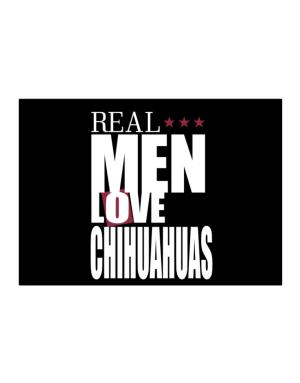 Real Men Love Chihuahuas Sticker