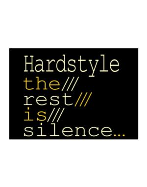 Hardstyle The Rest Is Silence... Sticker